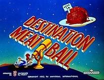 Destination Meatball - Poster / Capa / Cartaz - Oficial 1
