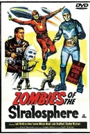 Zumbis da Estratosfera (Zombies of the Stratosphere)