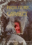 Prehistoric Cabaret (Prehistoric Cabaret)