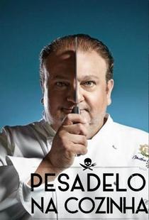 Pesadelo Na Cozinha (1ª Temporada) - Poster / Capa / Cartaz - Oficial 3