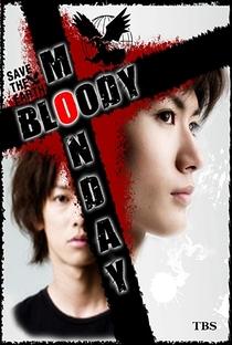 Bloody Monday (1ª Temporada) - Poster / Capa / Cartaz - Oficial 5