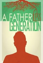 A Fatherless Generation - Poster / Capa / Cartaz - Oficial 1