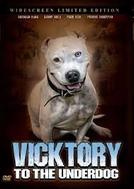 Victory to the Underdog (Victory to the Underdog)