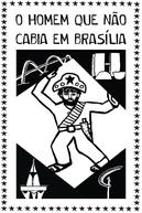 O Homem que Não Cabia em Brasília (O Homem que Não Cabia em Brasília)
