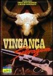 Vingança Selvagem - Poster / Capa / Cartaz - Oficial 2