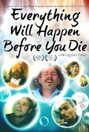 Everything Will Happen Before You Die (Everything Will Happen Before You Die)