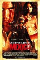Era Uma Vez no México (Once Upon a Time in Mexico)