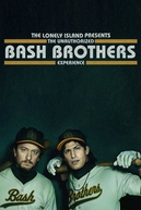 Lonely Island e os Irmãos Bash (The Lonely Island Presents: The Unauthorized Bash Brothers Experience)