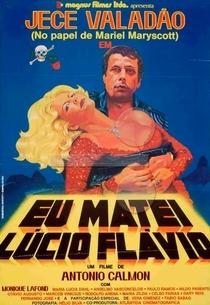 Eu matei Lúcio Flávio - Poster / Capa / Cartaz - Oficial 1