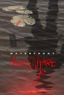 Waterfront Nightmare - Poster / Capa / Cartaz - Oficial 2