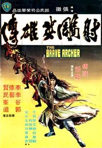 O Valente Arqueiro de Shaolin - Poster / Capa / Cartaz - Oficial 1