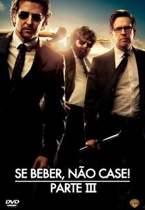 Se Beber, Não Case! - Parte III - Poster / Capa / Cartaz - Oficial 15