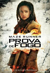 Maze Runner: Prova de Fogo - Poster / Capa / Cartaz - Oficial 19
