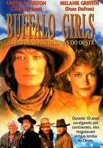 Buffalo Girls - As Últimas Pistoleiras - Poster / Capa / Cartaz - Oficial 4