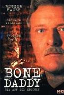 Pedaços da Morte (Bone Daddy)