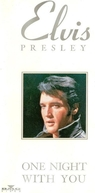 Elvis Presley - One Night with You (Elvis: One Night with You)