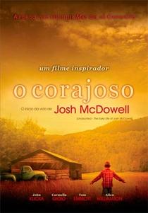 O Corajoso: O início da vida de Josh McDowell - Poster / Capa / Cartaz - Oficial 2
