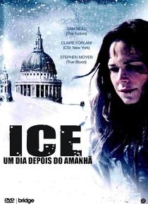Ice: Um Dia Depois do Amanhã - Poster / Capa / Cartaz - Oficial 2
