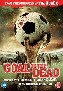 Goal of the Dead - Poster / Capa / Cartaz - Oficial 4
