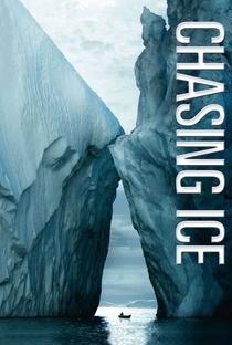 Perseguindo o Gelo - Poster / Capa / Cartaz - Oficial 1