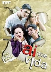 Ai Que Vida - Poster / Capa / Cartaz - Oficial 1
