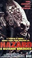 Hazard - O Mutante Biológico (Biohazard: The Alien Force / Biohazard II)