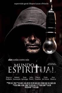MUNDO ESPIRITUAL  - O FILME - Poster / Capa / Cartaz - Oficial 1