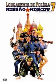 Loucademia de Polícia 7: Missão Moscou - Poster / Capa / Cartaz - Oficial 1