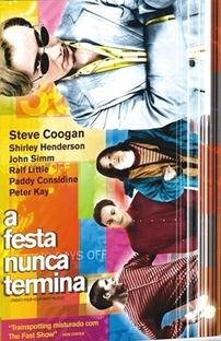 A Festa Nunca Termina - Poster / Capa / Cartaz - Oficial 2