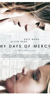 My Days of Mercy - Poster / Capa / Cartaz - Oficial 1