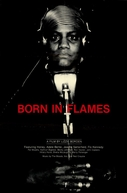 Born in Flames (Born in Flames)