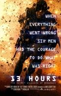13 Horas - Os Soldados Secretos de Benghazi (13 Hours - The Secret Soldiers of Benghazi)