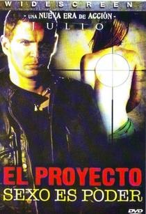 Proyecto Sexo - Poster / Capa / Cartaz - Oficial 1