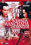 A Espada Manchada de Sangue (Bi xie jian)