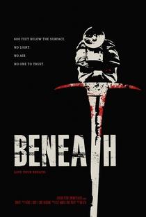 Beneath - Poster / Capa / Cartaz - Oficial 2