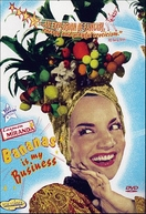 Carmen Miranda: Bananas Is My Business (Banana Is My Business)