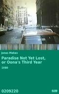 Paraíso Ainda Não Perdido (Aka O Terceiro Ano de Oona) (Paradise Not Yet Lost, or Oona's Third Year)