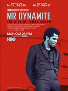 Mr. Dynamite: The Rise of James Brown (Mr. Dynamite: The Rise of James Brown)