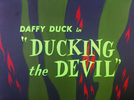 Ganhando o Diabo (Ducking the Devil)