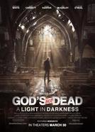 Deus Não Está Morto: Uma Luz na Escuridão (God's Not Dead: A Light in Darkness)
