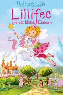 Princesa Lillifee e o Pequeno Unicórnio  - Poster / Capa / Cartaz - Oficial 1