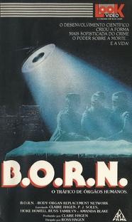 Born - Tráfico de Orgãos Humanos - Poster / Capa / Cartaz - Oficial 1
