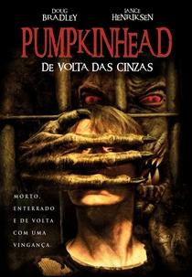 Pumpkinhead: De Volta das Cinzas - Poster / Capa / Cartaz - Oficial 1