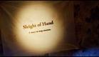 Sleight Of Hand Trailer