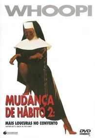 Mudança de Hábito 2: Mais Confusões no Convento - Poster / Capa / Cartaz - Oficial 2