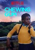 Chewing Gum (1ª Temporada)