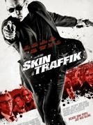Tráfico Humano (Skin Traffik)
