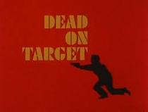 Our Man Flint: Dead on Target - Poster / Capa / Cartaz - Oficial 1