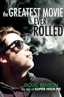 The Greatest Movie Ever Rolled (The Greatest Movie Ever Rolled)