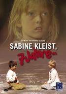 Sabine Kleist, Sete Anos (Sabine Kleist, Sieben Jahre)